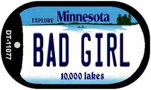 Bad Girl Minnesota Wholesale Novelty Metal Dog Tag Necklace DT-11077