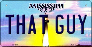 That Guy Mississippi Wholesale Novelty Metal Bicycle Plate BP-6585