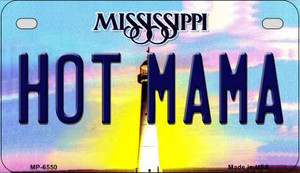 Hot Mama Mississippi Wholesale Novelty Metal Motorcycle Plate MP-6550