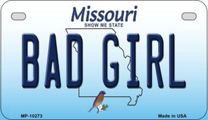 Bad Girl Missouri Wholesale Novelty Metal Motorcycle Plate MP-10273