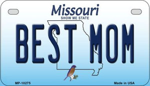 Best Mom Missouri Wholesale Novelty Metal Motorcycle Plate MP-10275