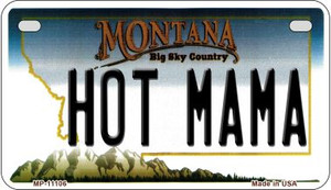 Hot Mama Montana Wholesale Novelty Metal Motorcycle Plate MP-11106
