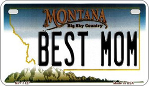 Best Mom Montana Wholesale Novelty Metal Motorcycle Plate MP-11127