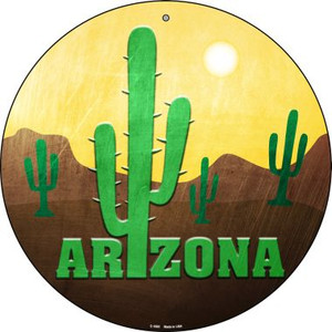 Arizona with Saguaro Wholesale Novelty Metal Circular Sign C-1005