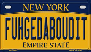 Fuhgedaboudit New York Wholesale Novelty Metal Motorcycle Plate MP-8983