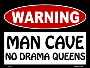 No Drama Queens Wholesale Metal Novelty Parking Sign P-183
