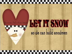 Let it Snow Wholesale Metal Novelty Parking Sign P-199