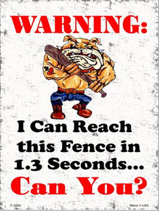 I Can Reach The Fence Wholesale Metal Novelty Parking Sign