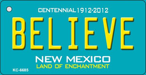 Believe Teal New Mexico Wholesale Novelty Metal Key Chain KC-6685
