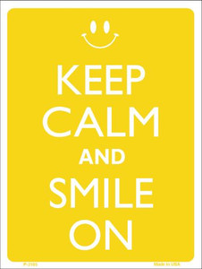 Keep Calm And Smile On Wholesale Metal Novelty Parking Sign P-2105