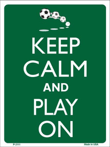 Keep Calm And Play On Wholesale Metal Novelty Parking Sign P-2111