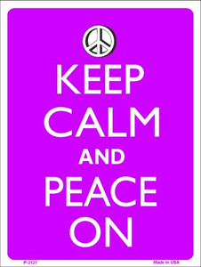 Keep Calm And Peace On Wholesale Metal Novelty Parking Sign P-2127