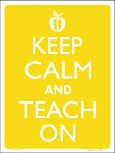 Keep Calm And Teach On Wholesale Metal Novelty Parking Sign P-2135