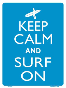 Keep Calm And Surf On Wholesale Metal Novelty Parking Sign P-2159