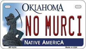 No Murci Oklahoma Wholesale Novelty Metal Motorcycle Plate MP-6250