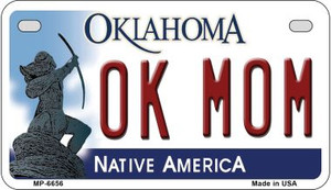 OK Mom Oklahoma Wholesale Novelty Metal Motorcycle Plate MP-6656