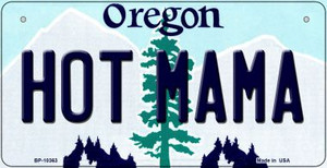 Hot Mama Oregon Wholesale Novelty Metal Bicycle Plate BP-10363