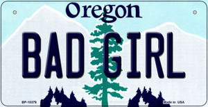 Bad Girl Oregon Wholesale Novelty Metal Bicycle Plate BP-10379