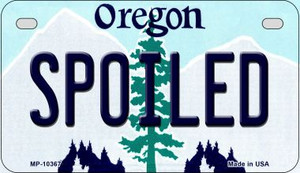Spoiled Oregon Wholesale Novelty Metal Motorcycle Plate MP-10367