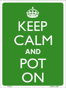 Keep Calm And Pot On Wholesale Metal Novelty Parking Sign P-2211