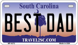 Best Dad South Carolina Wholesale Novelty Metal Motorcycle Plate MP-6272