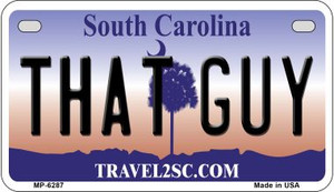 That Guy South Carolina Wholesale Novelty Metal Motorcycle Plate MP-6287