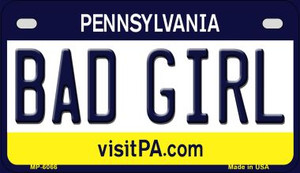Bad Girl Pennsylvania Wholesale Novelty Metal Motorcycle Plate MP-6066