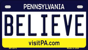 Believe Pennsylvania Wholesale Novelty Metal Motorcycle Plate MP-6072