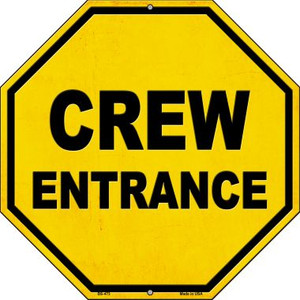 Crew Entrance Wholesale Novelty Metal Stop Sign BS-473