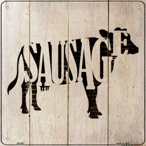 Cows Make Sausage Wholesale Novelty Metal Square Sign SQ-651