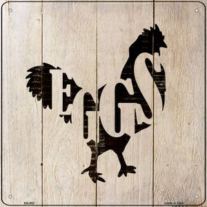 Chickens Make Eggs Wholesale Novelty Metal Square Sign SQ-652