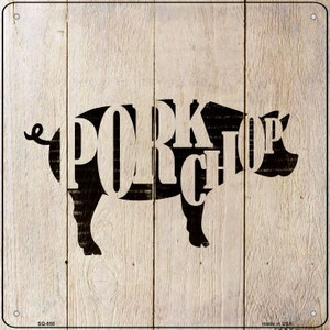 Pigs Make Pork Chops Wholesale Novelty Metal Square Sign SQ-658