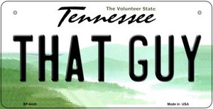 That Guy Tennessee Wholesale Novelty Metal Bicycle Plate BP-6445