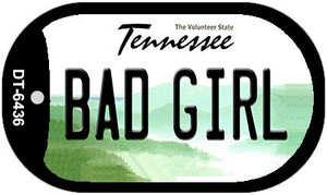 Bad Girl Tennessee Wholesale Novelty Metal Dog Tag Necklace DT-6436