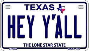 Hey Y'all Texas Wholesale Novelty Metal Motorcycle Plate MP-9384