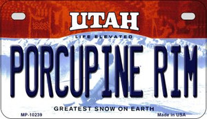 Porcupine Rim Utah Wholesale Novelty Metal Motorcycle Plate MP-10239