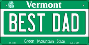 Best Dad Vermont Wholesale Novelty Metal Bicycle Plate BP-10699
