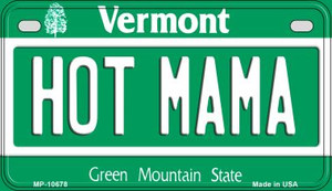 Hot Mama Vermont Wholesale Novelty Metal Motorcycle Plate MP-10678