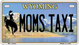 Moms Taxi Wyoming Wholesale Novelty Metal Motorcycle Plate MP-10552