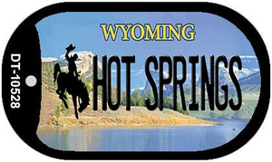 Hot Springs Wyoming Wholesale Novelty Metal Dog Tag Necklace DT-10528