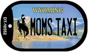 Moms Taxi Wyoming Wholesale Novelty Metal Dog Tag Necklace DT-10552