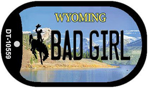 Bad Girl Wyoming Wholesale Novelty Metal Dog Tag Necklace DT-10559