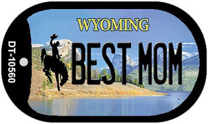 Best Mom Wyoming Wholesale Novelty Metal Dog Tag Necklace DT-10560