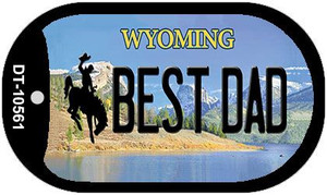 Best Dad Wyoming Wholesale Novelty Metal Dog Tag Necklace DT-10561