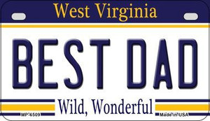 Best Dad West Virginia Wholesale Novelty Metal Motorcycle Plate MP-6509