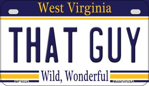 That Guy West Virginia Wholesale Novelty Metal Motorcycle Plate MP-6524