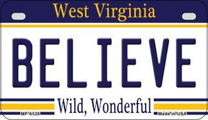 Believe West Virginia Wholesale Novelty Metal Motorcycle Plate MP-6528