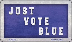 Just Vote Blue Wholesale Novelty Metal Magnet M-12271