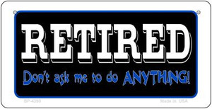 Retired Dont Ask Wholesale Novelty Metal Bicycle Plate BP-4280