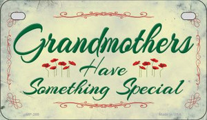Grandmothers Have Something Wholesale Novelty Metal Motorcycle Plate MP-269